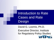 session 2 - Introduction to Rate Caes and Rate Design
