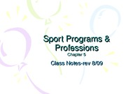 Sport Programs, Professions, Problems & Issues-NOTES-Rev 8-09