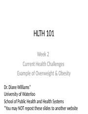 HLTH101-F2016-Week2-CurrentHealthChallenges-Students