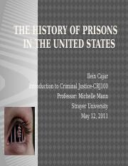 CRJ -100; The History of Prisons in the United