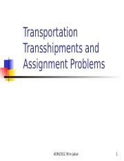 1. Transportation and Assignment Problems (2) - Transportation and  Assignment Problems ADM2302\/Rim Jaber 1 Introduction Problems belong to a  special   Course Hero