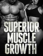 Superior Muscle Growth  AWorkoutRoutine.com (CLEAN).pdf