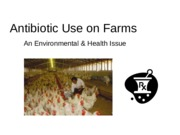 Lecture 12 Agricultural antibiotic usage and antibiotic resistance genes 2015.pptx