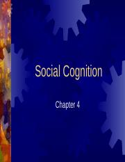 Chapter 4 - Social Cognition.pptx