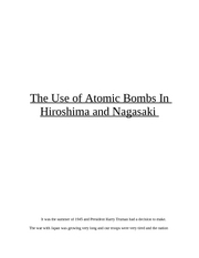 The Use of Atomic Bombs In Hiroshima and Nagasaki