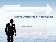 Taking Ownership of Your Career - Mark M