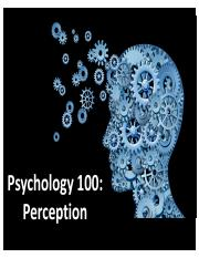 Psych 100-Lecture 6-Perception-Post.pdf
