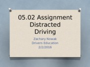 05.02 Distrcted Driving