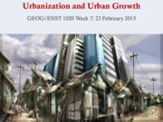 Week 7 2015 Urbanization and Urban Growth