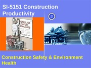 Safety  Productivity
