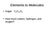 Elements to Molecules