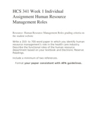 human resource management roles hcs 341 It has now taken its own deserving space with the academic importance of  finance,  human resource management paper hcs/341 karen cephas  october 5,.