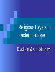 Lecture 8 - Slavic Religions-Dualism and Christianity (2)