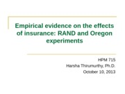 Lecture+06b+RAND+and+Oregon+Health+Insurance+Experiments