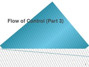 08._Flow_of_Control_Part_3_updated
