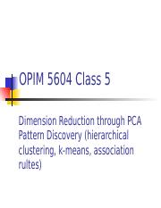 OPIM5604_Class5_PCA_Clustering (1).pptx