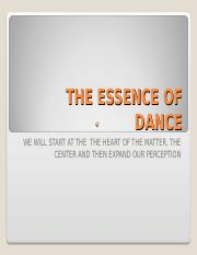 THE ESSENCE OF DANCE