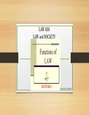 Lecture 3 Functions of Law in Society(1).pdf