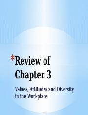 Review of Chapter 3 Values, Attitudes and Diversity.pptx