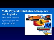 Roll of Logisticcs in Supply Chain Lecture Slides