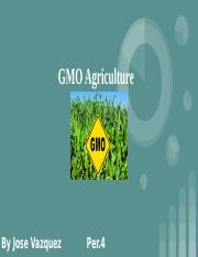 GMO Agriculture .pptx