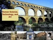 13 Roman Science, Technolgy and Art 021811