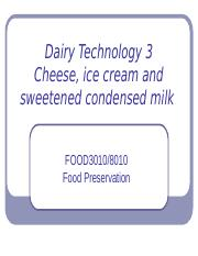Lecture 9 Dairy Technology 3 (revised)