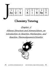Ch. 5- Intro to Alkenes, Rxns, Thermo & Kinetics (After Session)
