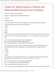 Chapter 04_ Medical Systems of Weights and Measures(FREE) Nursing School Test Ba.pdf