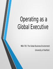 12-2   MBA 705 - Operating as a Global Executive - Final slides - Mark - 15 November 2016.pptx
