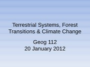 G112_20Jan_Terrestrial SystemsForest TransitionsClimate Change