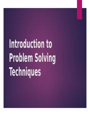 Week 1 Introduction to Problem Solving Techniques.ppt