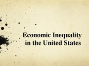 Economic Inequality in the US Presentation