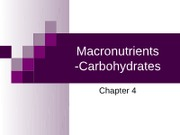 Macronutrients -Carbohydrates