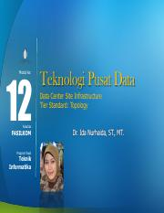Modul 12 - Data Center Site Infrastructure - Ida Nurhaida.pdf
