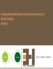 6. Integrating Marketing Communications to Build Brand