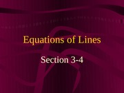 3-4  Equations of Lines