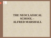 THE NEOCLASSICAL SCHOOL –