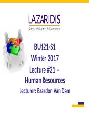 BU121 Winter 2017 - Lecture #21 - Human Resources - Labour Relations - Student's Copy.ppt