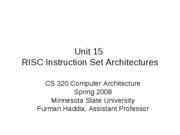 CS 320 Unit 15 RISC Architectures