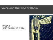Week5.1-Voice and the Rise of Radio