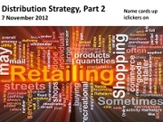 #16 Distribution Strategy Part 2