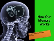 How Our Memory Works