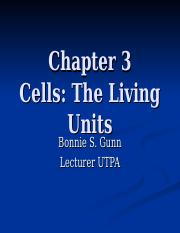 Chapter 3 Cells The Living Units Student Notes-2