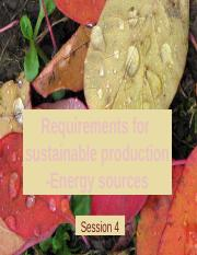 4. Requirements for sustainable production-Energy sources.pptx