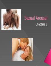 Chapter+8++Sexual+Arousal++-+portions+to+post.pptx