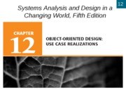 Chapter 12- Object-Oriented Design- Use Case Realizations