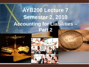 AYB200 Week 7 Lecture LiabilitiesBB