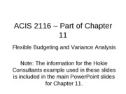 ACIS 2116 Chapter 11 PowerPoints Spring 2009 - Flexible Budget