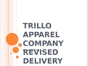 2013-10-22_014704_trillo_apparel_company_revised_delivery_plan